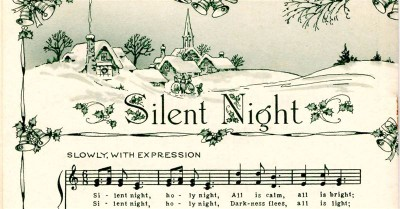 Why 'Silent Night' and the Stories Around it Endure 200 Years Later