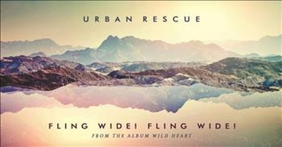 Urban Rescue - Fling Wide! Fling Wide!