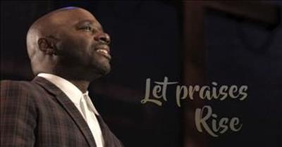 Myron Butler and Levi - Let Praises Rise