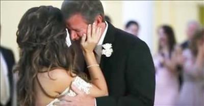 Dad Cries During Wedding Dance