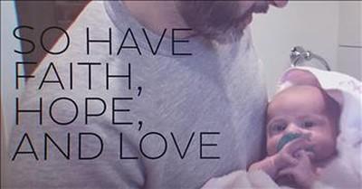 'Faith Hope Love Repeat' - Brandon Heath Song For Daughter