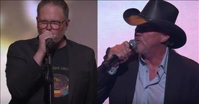 'I Can Only Imagine' - MercyMe And Trace Adkins