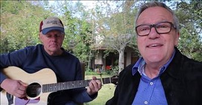 'Leaning On The Everlasting Arms' - Mike And Mark Lowry
