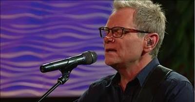 'My Redeemer Is Faithful And True' Steven Curtis Chapman