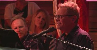 'Together' Steven Curtis Chapman Performance From Gaither Studios