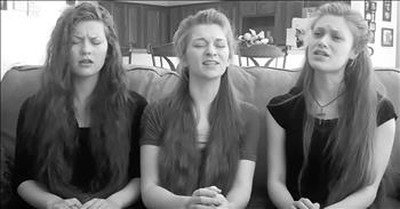 3 Sisters Sit On Couch And Sing A Cappella Rendition Of 'Christ Arose'