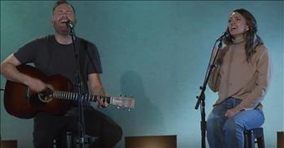 'Way Maker and Cornerstone' Acoustic Medley From Bethel Music