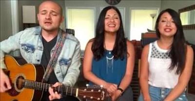 3 Siblings Of Daves Highway Sing 'Because He Lives'