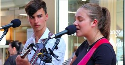 Young Street Buskers Sing 'Unchained Melody' Duet