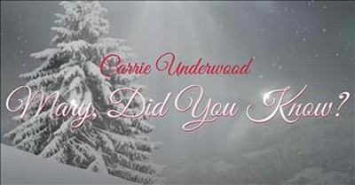 'Mary, Did You Know?' Carrie Underwood Performance