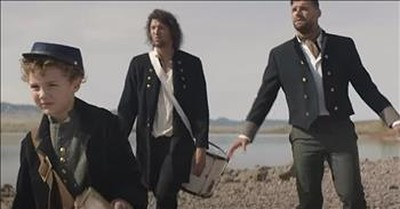'Little Drummer Boy' For King And Country Official Music Video