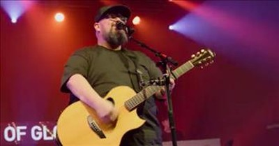 'The Only Name (Yours Will Be)' Live Big Daddy Weave Performance