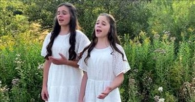 2 Sisters Sing 'I Heard the Voice of Jesus Say' Duet