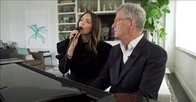 Katharine McPhee And Husband David Foster Sing 'The Prayer'