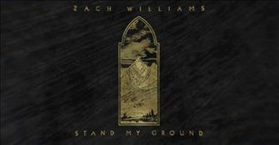 'Stand My Ground' Zach Williams Lyric Video