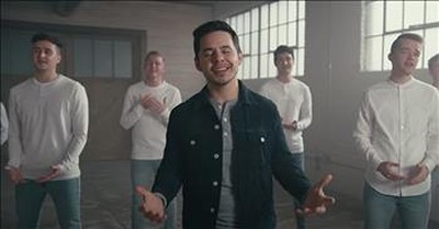 'What A Beautiful Name' Men's Choir With David Archuleta