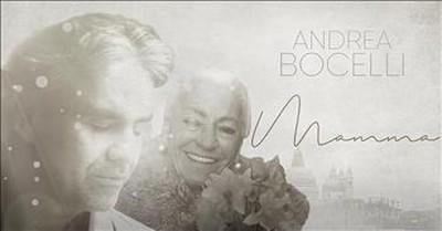 'Mamma' Heartfelt Song From Andrea Bocelli