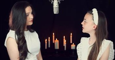 2 Sisters Sing 'When You Believe' Duet From Whitney Houston And Mariah Carey