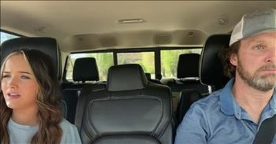 Dad Fights Back Tears As Daughter Sings In The Car On The Way To Graduation