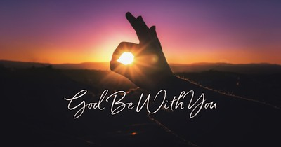 God Be With You (Till We Meet Again)