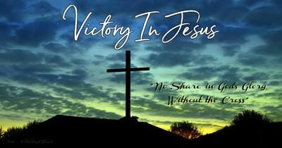 Victory In Jesus