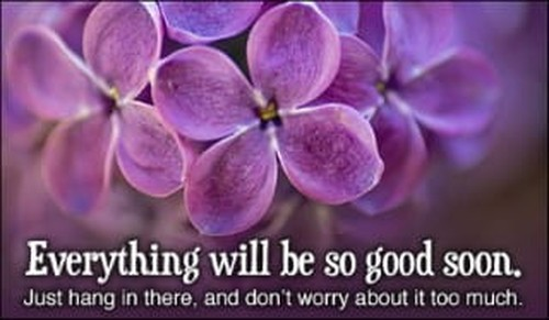 Everything Will Be So Good Soon ecard, online card