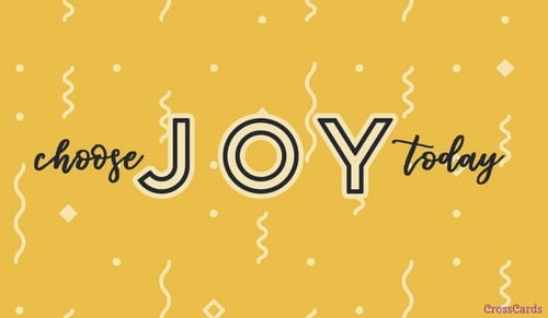 Choose Joy Today ecard, online card