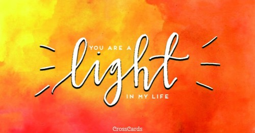 You are a Light in My Life