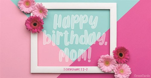 Happy Birthday, Mom! ecard, online card