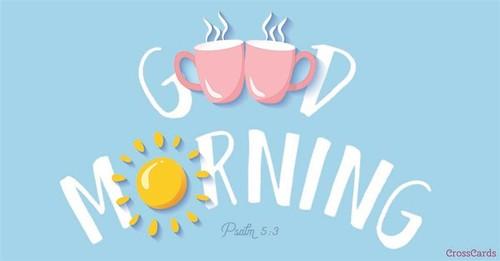 Good Morning ecard, online card