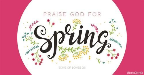 Praise God for Spring ecard, online card
