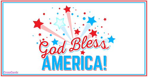 God Bless America on the Fourth!