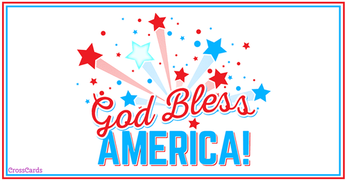 God Bless America on the Fourth!  ecard, online card