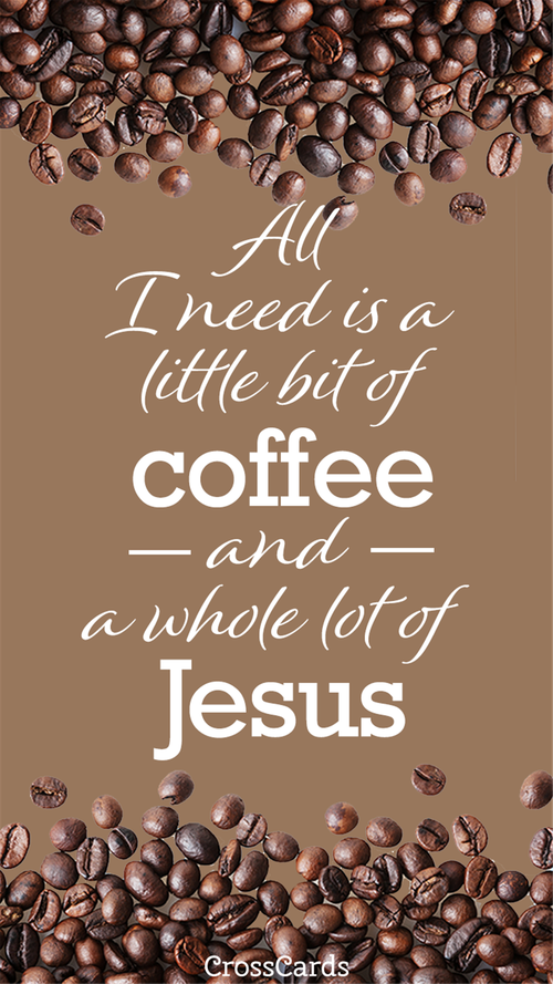Coffee and Jesus wallpaper