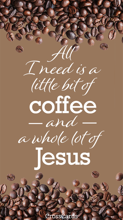 Coffee and Jesus wallpaper ecard, online card