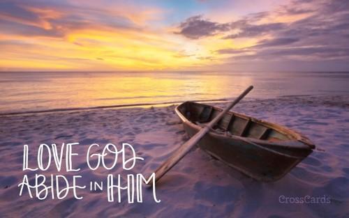 Love God, Abide in Him