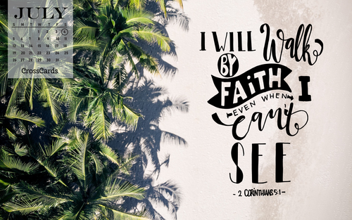 July 2020 - Walk by Faith ecard, online card