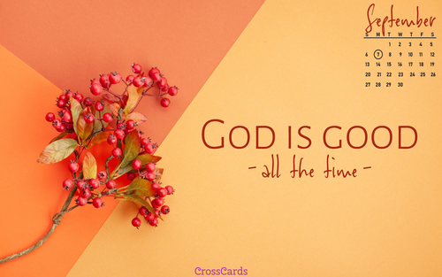 September 2020 - God Is Good ecard, online card