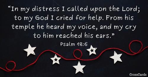 Psalm 18:6 ecard, online card