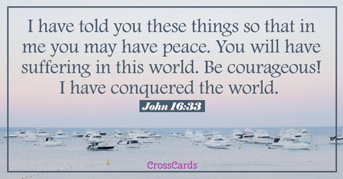 John 16:33 - Have Peace ecard, online card