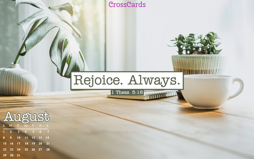August 2021 - Rejoice Always ecard, online card