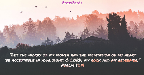 Psalm 19:14 - Oh Lord, My Rock