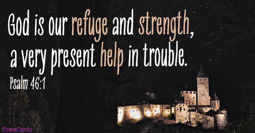 Psalm 46:1 - Refuge and Strength ecard, online card