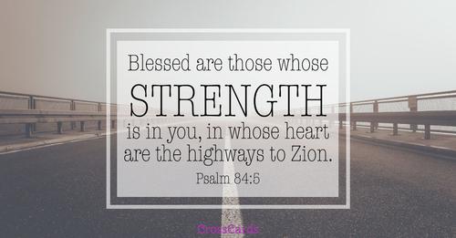 Psalm 84:5 - Strength