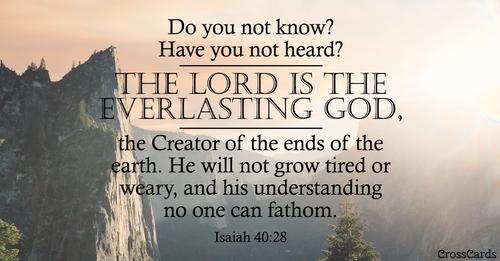 Isaiah 40:28 ecard, online card