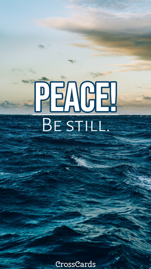 Peace! Be Still Wallpaper ecard, online card