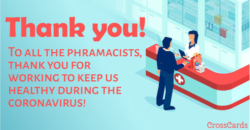 Thank You Pharmacists!