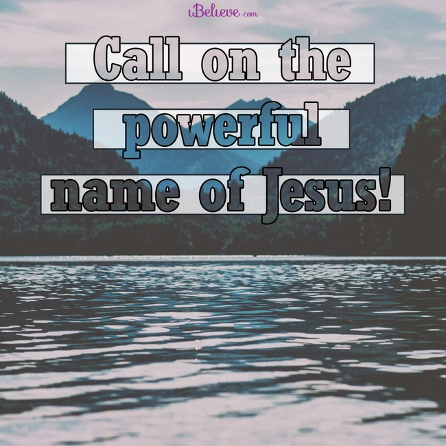 Call on the powerful name of Jesus, inspirational image