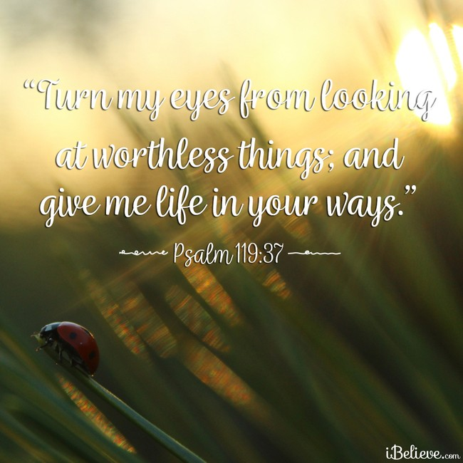Psalm 119:37, inspirational image