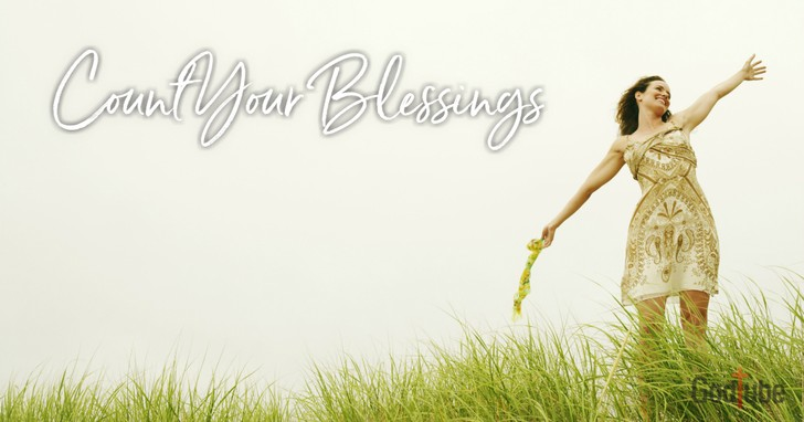 Count Your Blessings - Lyrics, Hymn Meaning and Story